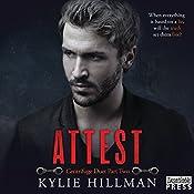 Attest: Centrifuge Duet, Book 2   Kylie Hillman