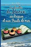 Les recettes de Maeva au poisson et aux fruits de mer
