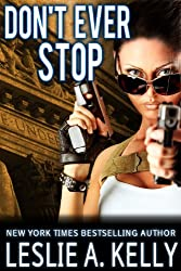 DON'T EVER STOP - A Suspense Thriller - Book 2 of the Veronica Sloan