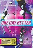 One Day Better, Jere Johnson, 1935416154
