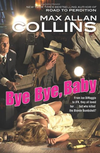 Bye Bye, Baby (Nathan Heller), Collins, Max Allan