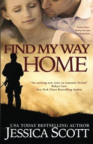 Find My Way Home: A Homefront Novel (Volume 3)