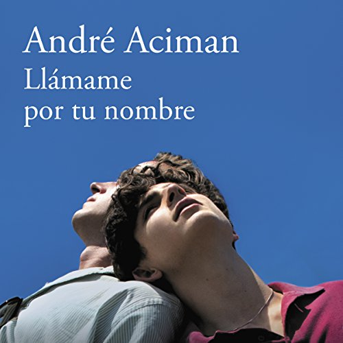 Pdf Lesbian Llámame por tu nombre [Call Me by Your Name]