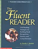 The Fluent Reader, Timothy V. Rasinski, 0439332087