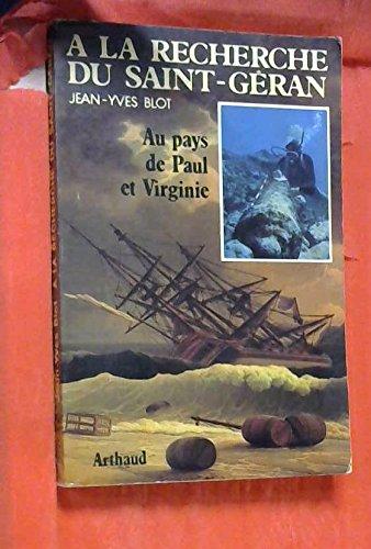 A la recherche du Saint-Géran: Au pays de Paul et Virginie (French Edition)