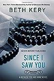 Since I Saw You: A Because You Are Mine Novel