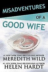 Misadventures of a Good Wife (Misadventures Book 2)