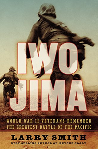 Iwo Jima: World War II Veterans Remember the Greatest Battle of the Pacific cover