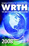 The Directory of Global Broadcasting 2008, WRTH, 0823099563