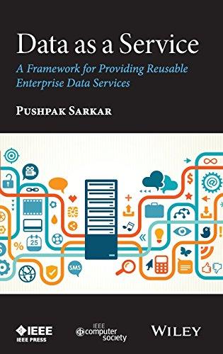 Data as a Service: A Framework for Providing Reusable Enterprise Data Services by Wiley-IEEE Computer Society Pr