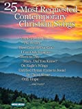 25 Most Requested Contemporary Christian Songs, Hal Leonard Corp., 1476889511