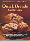 Quick Breads Cook Book (Better Homes and Gardens)