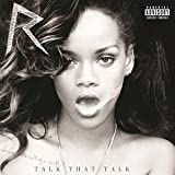 Talk That Talk (Deluxe Edition) [Explicit]