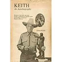 Keith: An autobiography