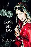 Love Me Do: a novel