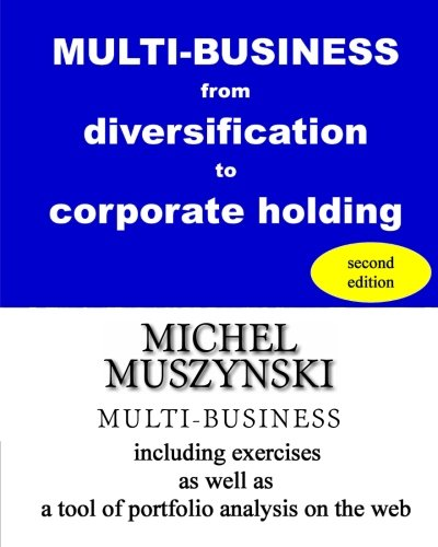Multi Business From Diversification To Corporate Holding