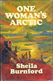 Front cover for the book One Woman's Arctic by Sheila Burnford