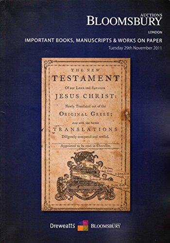 BLOOMSBURY Important Books Manuscripts & Works on Paper Tuesday 29 November 2011. London pdf epub