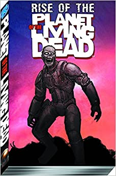 Book Rise of the Planet of the Living Dead TP
