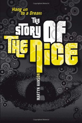 The Story of The Nice Hang on to a Dream [Hanson, Martyn] (Tapa Blanda)