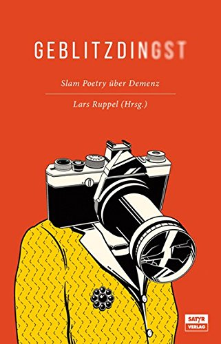 Geblitzdingst: Slam-Poetry über Demenz