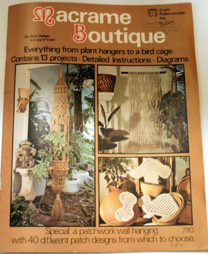 Macrame Boutique: Everything From Plant Hangers to a Bird Cage (Contains 13 Projects, Detailed Instructions, Diagrams, -