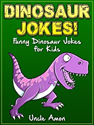 Dinosaur Jokes for Kids: *BONUS* Reptile and Amphibian Jokes! (Dinosaurs, Reptiles, Amphibians Joke Book for Kids) (Funny Jokes for Kids) (English Edition)