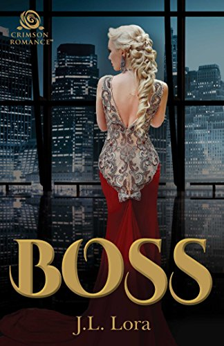 Boss by [Lora, J.L.] Read on Amazon