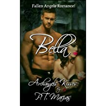 Bella: Fallen Angels Romance! (Archangels Kisses Book 2)
