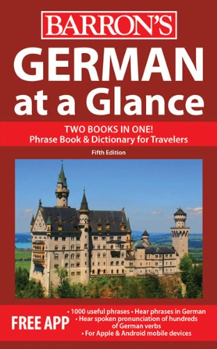German at a Glance: Foreign Language Phrasebook & Dictionary (At a Glance Series)