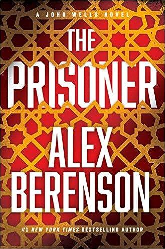 Amazon com: The Prisoner (A John Wells Novel) (9780399176159