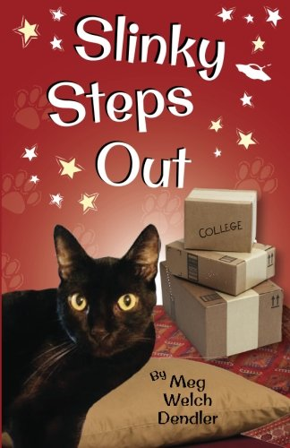 Read Online Slinky Steps Out (Cats in the Mirror) (Volume 4) pdf epub