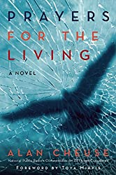Prayers for the Living: A Novel