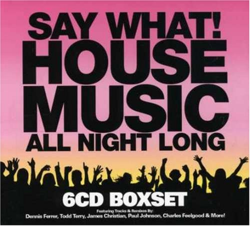 Say What House Music Night All El Paso Mall Long Branded goods