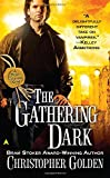 The Gathering Dark, Christopher Golden, 0441010814