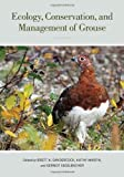 img - for Ecology, Conservation, and Management of Grouse (Studies in Avian Biology) book / textbook / text book