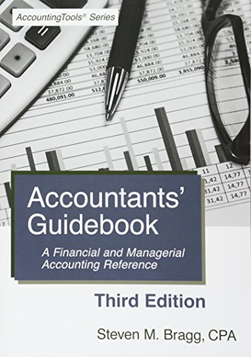 Accountants' Guidebook: Third Edition: A Financial and Managerial Accounting Reference