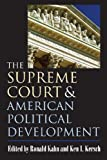 The Supreme Court and American Political Development, , 0700614397