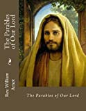 The Parables of Our Lord, William Arnot, 1482365200
