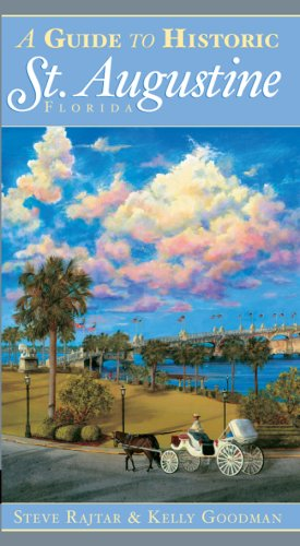 A Guide to Historic St. Augustine, Florida (History & ()
