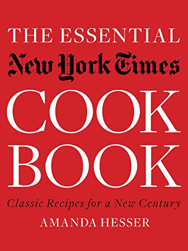 The Essential New York Times Cookbook: Classic Recipes for a New Century cover