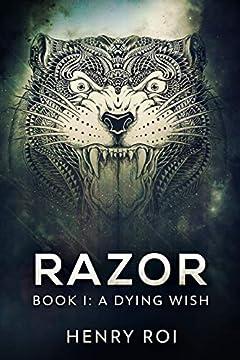 A Dying Wish (Razor Book 1)