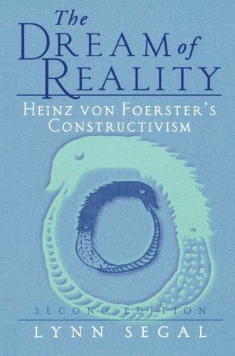 Download The Dream of Reality: Heinz von Foerster's Constructivism Pdf