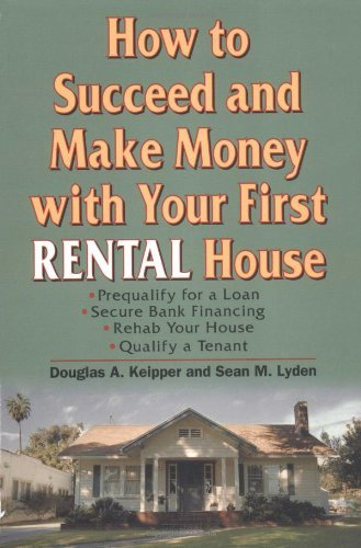 Amazon how to succeed and make money with your first rental how to succeed and make money with your first rental house by keipper douglas fandeluxe Ebook collections