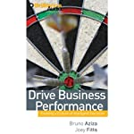 Drive Business Performance: Enabling a Culture of Intelligent Execution | Bruno Aziza,Joey Fitts