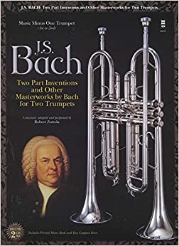Book Johann Sebastian Bach: Two-Part Inventions for Two Trumpets: Book/2-CD Pack (Music Minus One)