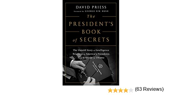 The President's Book of Secrets: The Untold Story of Intelligence ...
