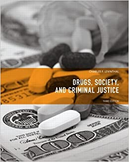 Drugs, Society and Criminal Justice (3rd Edition) 3rd by Levinthal, Charles F. (2011)