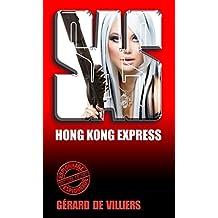 SAS 127 Hong-Kong express (French Edition)