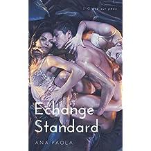 Echange Standard: 1. Gravé sur peau (French Edition)